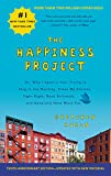 The Happiness Project Tenth Anniversary Edition: Or, Why I Spent a Year Trying to Sing in the...