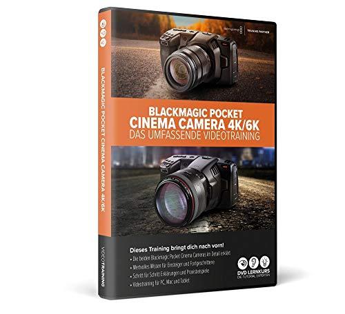 Blackmagic Design Pocket Cinema Camera 4K/6K und 6K Pro – das umfassende Videotraining