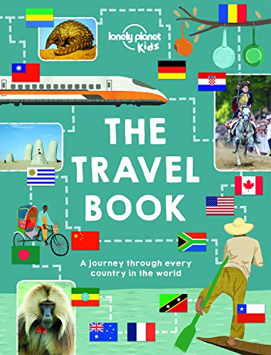 Travel Book: A journey through every country in the world (Lonely Planet Kids)