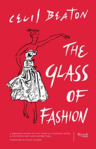 The Glass of Fashion: A Personal History of Fifty Years of Changing Tastes and the People Who Have...