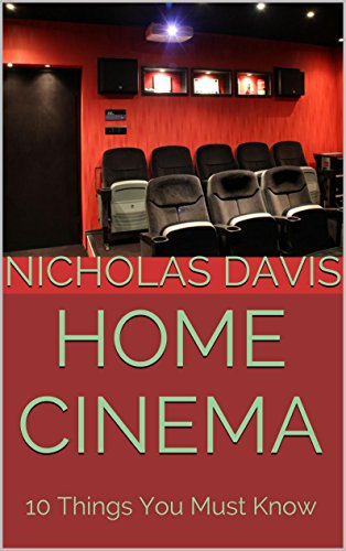 Home Cinema: 10 Things You Must Know (English Edition)