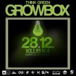 Think Green: Growbox @ Klub K4
